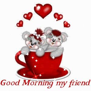 Good Morning My Friend Ecard