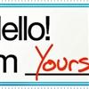 Hi I am Yours