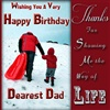 Happy Birthday Dearest Dad eCard