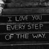 I love you every step