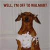 Off To Walmart eCard