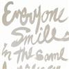 Everyone smiles the same language