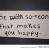 Someone That Makes You Happy