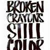 Broken Crayons eCard