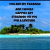 You are my paradise eCard