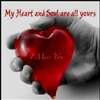 My Heart and Soul are all Yours eCard