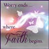 Worry ends where faith begins